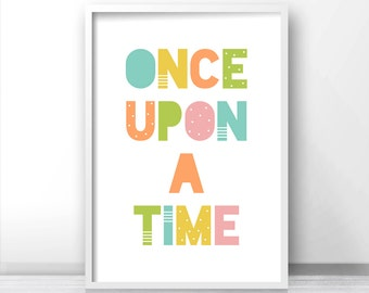 Kids Wall Art, Nursery Print, Printable Kids Art, Nursery Art Printable, Playroom Print, Baby Wall Art, Playroom Decor Once Upon A Time