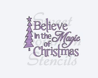 Believe in the Magic of Christmas Cookie Stencil