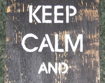 Keep Calm and Teach on.........Primitive/ decor /saying/ handmade / gift/ country/ teacher/ school
