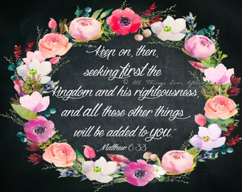 Matthew 6:33 | Keep on then seeking first the Kingdom and his righteousness, and all these other things will be added to you | JW | Print055