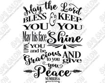 """Numbers 6:24-26 Bible Verse """"May The Lord Bless You And Keep You"""" Subway Word Art 8x10 Resizable Cutting File in Svg, Eps, Dxf, and Jpeg"""