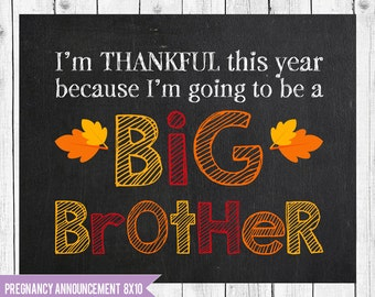 8x10 Thanksgiving Big Brother sign, Thanksgiving pregnancy announcement, Thanksgiving Photo Prop, Fall Pregnancy Announcement sign