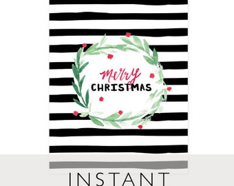 Merry Christmas Art Printable, INSTANT Download, Printable, 8 x 10, Stripes, Black and White, Wreath, Watercolor