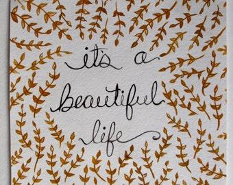 It's a Beautiful Life
