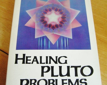 Vintage Healing Pluto Problems Book by Donna Cunningham 1986