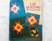 Lap Quilting with Georgia Bonesteel Hardcover Vintage Book with Templates