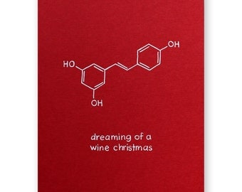 Wine Christmas Holiday Card - Chemistry Science Nerd Geek Molecule Card - Dreaming of a Wine Christmas - Winery Vineyard  Card