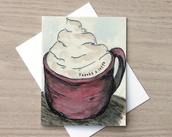 Thank You Card, Coffee Card, Latte Card, Thank You Cards, Drink Card, Coffee Lover Card, Caffeine Card