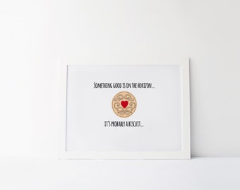 Biscuit Motivational Print