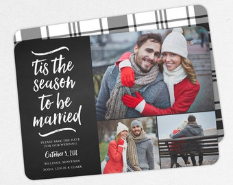 Christmas Save the Dates, Holiday Save the Dates, Chalkboard Save the Dates, 'Tis the Season to be Married Christmas Cards, Newlywed Cards
