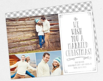 Christmas Save the Dates, Holiday Save the Date, We Wish You a Married Christmas Card, Printable Christmas Save the Date