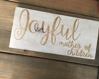 Mother's Day Sign; Gifts for her