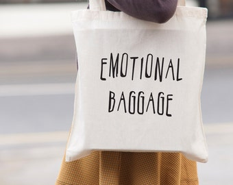 Emotional Baggage tote bag - screen printed canvas tote shopping bag - shoulder bag - beach tote - canvas tote bag