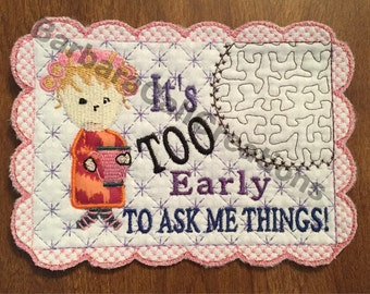 Mug Rug - Quilted, Embroidered - Too Early Design