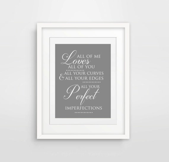 all of me loves all of you john legend print printable