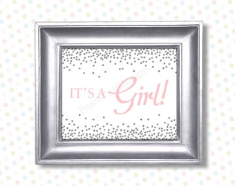 Its a girl sign 8x10 (INSTANT DOWNLOAD) - Gender reveal sign - Gender reveal printable - Pink and silver baby shower BA008