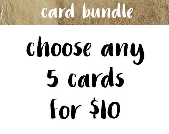 Pick 5 Cards | Greeting Card Bundle