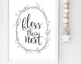 Bless this nest Home Decor print