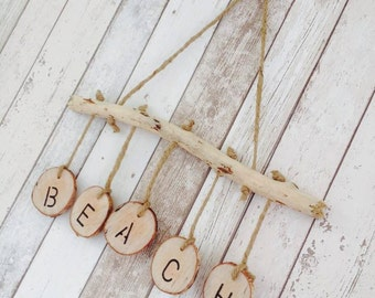 Hand Made Hanging Driftwood Art Beach Sign