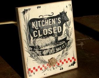Kitchens closed wood sign 1851-9x7 farmhouse decor cow sign cows burlap decor farm-cow decor-funny kitchen sign
