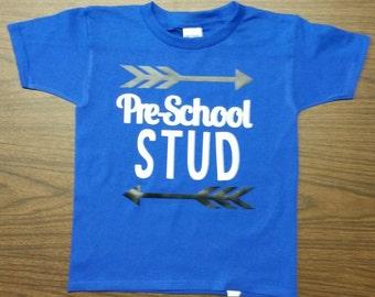 Pre-School STUD - Custom Made to Order Shirt