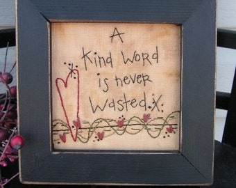 """Primitive Stitchery PATTERN """"Kind Word"""""""