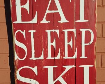 Eat, Sleep, Ski Sign