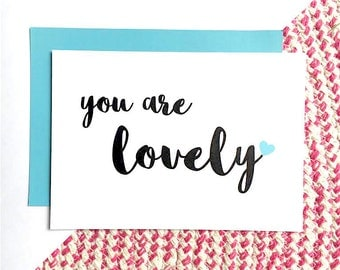 You Are Lovely A6 Postcard Print - Typography Art - Black White Blue Quote Post Card - BearHugs Gifts