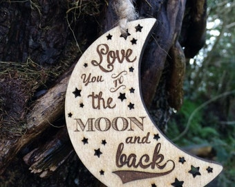 Love You To The Moon and Back Wooden Decoration