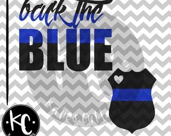 Back The Blue, Blue Badge, Badge, Blue, Police, Back The Police, .SVG/.PNG/.EPS Files