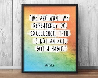 "Aristotle Poster Quote ""Excellence is a habit"" Watercolor Artwork Printable Decor Philosophy Print Philosopher Decor Office Decor - 110"