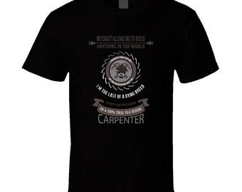 Carpenter t-shirt. Carpenter tshirt for him or her. Carpenter tee as a Carpenter gift idea. A great Carpenter gift with Carpenter t shirt