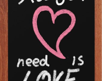 All you Need is Love, Chalk Art, Printable Art, Pink, Hearts, Inspiring, Motivational, Modern, Happy,Instant Digital Download,