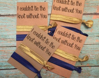 Bachelorette Party Hair Ties.Hair Tie Bracelet. I couldn't tie the knot without you! Bridal Party Hair Ties.