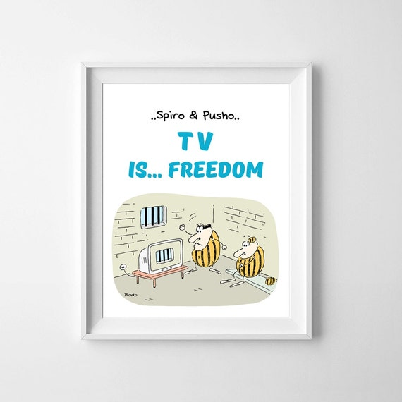 Spiro And Pusho TV Quotes Funny Poster Instant Download Motivational Typography Art Printable Home Office Kids Room Nursery Wall Decor