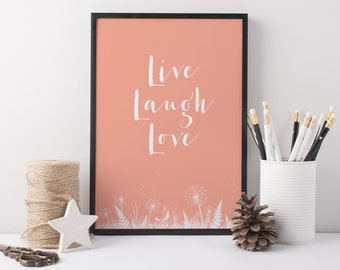 Live Laugh Love Art Print - A4 Pretty Print - Life Quote - Motivational Quote - Coral Art Print