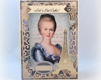Birthday Card, Marie Antoinette, French Inspired, Paris, Eiffel Tower, Let's Eat Cake, Fancy, Handmade, Luxury, Card For Mom, Mother, Wife