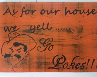 Oklahoma State Cowboys Sign, Go Pokes Sign, OSU Home Decor, Wood Sign, Oklahoma State University Home Decor, OSU Cowboys Sign, Pistol Pete