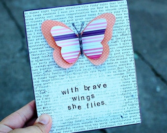 MADE TO ORDER With Brave Wings, Butterfly, Mixed Media, String Art Sign, paper art, quote