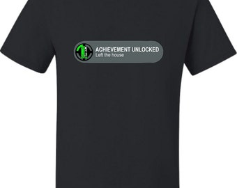 Adult Achievement Unlocked Left The House Funny Gamers T-Shirt