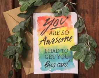 You Are So Awesome Card, Funny Friend Card, Friend Greeting Card, Thank You Greeting Card, Teacher Thank You Card, Best Friend Greeting Card