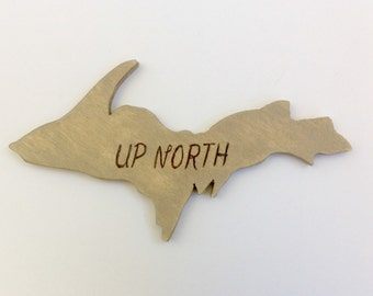 Upper Peninsula Magnet - Up North