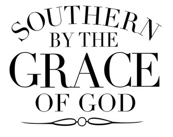 Southern Quote - svg file