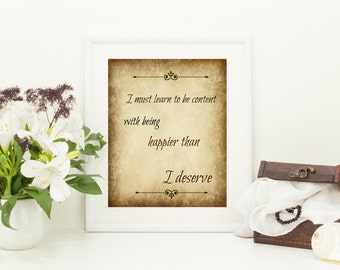 I must learn to be content......Jane Austen love quote valentines day Emma
