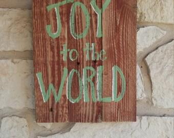 Joy to the World Rustic Christmas Wood Sign; Christian Christmas Decor