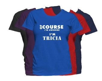 TRICIA Womens First Name T Shirt First Name Family Name Custom Personalized Name T-Shirt