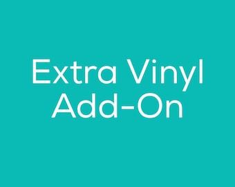 Extra Vinyl Add On