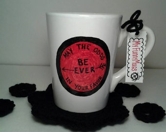 May The Odds Be Ever In Your Favor Mug - The Hunger Games - Katniss Everdeen - Hunger Games Mug - Stoneware Mug - Hand Painted -Customizable