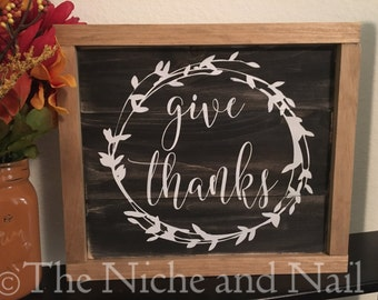Give Thanks, Give Thanks Wood Sign, Thanksgiving Decor, Fall Decor, Rustic Holiday Decor, Thanksgiving Sign