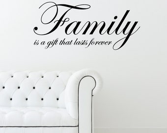 Family Is A Gift That Lasts Forever Home Wall Decal Sticker VC0036